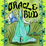 Oracle Bud World's Strongest Cannabis Strain