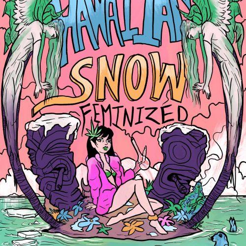 Hawaiian Snow Feminized Strain