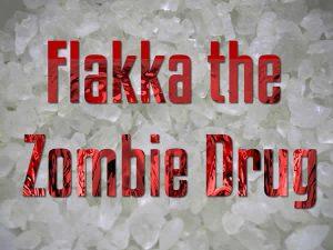 Flakka Zombie Drug