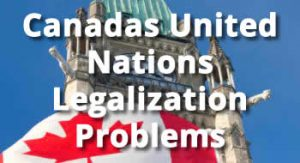 Canadas United Nations Legalization Problems