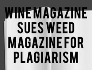Wine magazine sues weed magazine for plagiarism