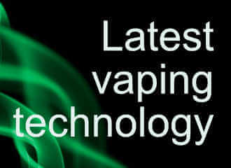 Latest vaping technology