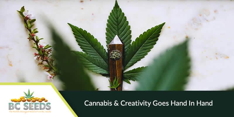 Cannabis & Creativity goes Hand in Hand